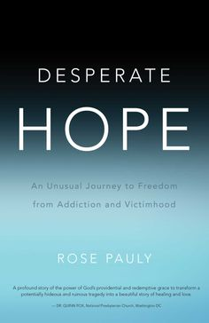 Amazon.com: Desperate Hope eBook: Rose Pauly: Kindle Store