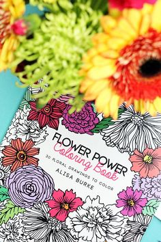 flower power coloring book is here! | alisaburke | Bloglovin'