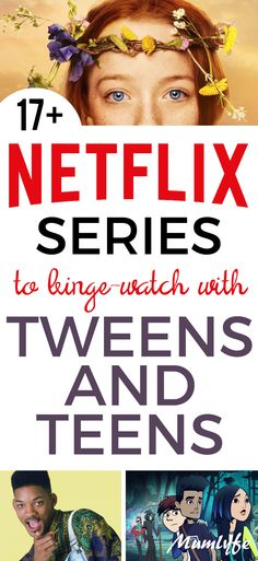 Netflix series for tweens and teens you'll want to binge-watch too
