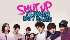 10 of 10 | Shut Up Flower Boy Band (2012) Korean Drama - Musical Melodrama | Sung Joon & Kim Myung Soo & Lee Hyun Jae & Lee Min Ki
