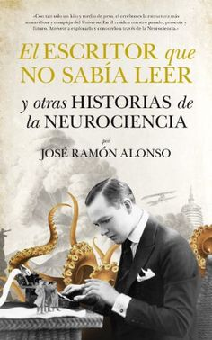 El Escritor Que No Sabia Leer (Divulgación científica) de Jose Ramon Alonso Peña http://www.amazon.es/dp/8494155202/ref=cm_sw_r_pi_dp_OXBdvb10R7TK1