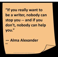 ♥ Alma Alexander ♥ ~ #Quote #Author #Writing