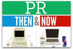 How the PR industry of yesteryear compares with today  An infographic shows a side-by-side comparison of public relations skills and tools from a decade ago and today.  - epublicitypr.com
