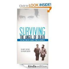 Amazon.com: Surviving the Angel of Death: The True Story of a Mengele Twin in Auschwitz eBook: Eva Mozes Kor, Lisa Rojany Buccieri: Kindle Store