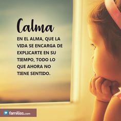 Calma en el alma. Small Quotes, Letter Board, Strength, Sad, Lettering, Humor, Love, Memes, Thoughts