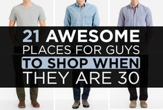 21 Awesome Places For Guys To Shop In Their 30's