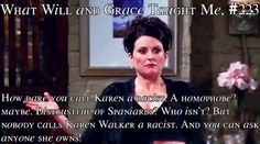 What Will and Grace Taught Me # 223
