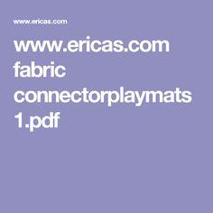 www.ericas.com fabric connectorplaymats1.pdf