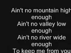 Aint no Mountain High Enough Lyrics