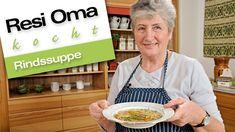 Resi Oma kocht - Rindssuppe - YouTube
