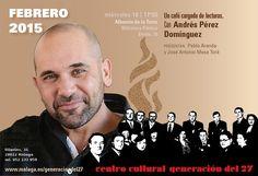 Publicidad Generación del 27. Escritor Andrés Pérez Domínguez en Alhaurín de la Torre (Málaga).