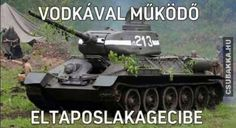 The A Soviet versatile medium tank, which was a major factor in turning the tide against the Germans. Funny Memes, Hilarious, Jokes, Funny Quotes Wallpaper, Everything Funny, Sarcasm, Haha, Motivational Quotes, Funny Pictures