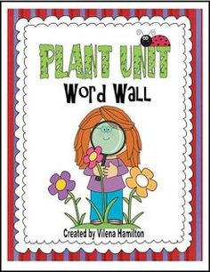 """FREE SCIENCE LESSON - """"Plant Unit. Word Wall."""" - Go to The Best of Teacher Entrepreneurs for this and hundreds of free lessons. 3rd Grade  #FreeLesson  #Science  http://www.thebestofteacherentrepreneurs.org/2016/10/free-science-lesson-plant-unit-word-wall.html"""