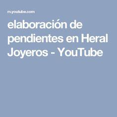 elaboración de pendientes en Heral Joyeros - YouTube
