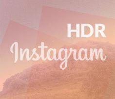 Cuándo aplicar HDR en tus fotos de Instagram