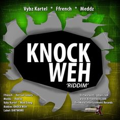 (#DancehallRiddim) Knock Weh Riddim 2015 (Dirtworx Records) -| http://reggaeworldcrew.net/dancehallriddim-knock-weh-riddim-2015-dirtworx-records/