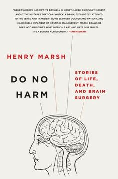 Do+No+Harm:+Stories+of+Life,+Death,+and+Brain+Surgery