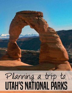 Planning a trip to Utah's National Parks