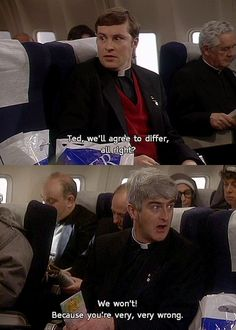 Judaism and Christianity, Christianity and Islam, Islam and Hinduism, Hinduism and Sikhism etc. British Humor, British Comedy, Best Tv Shows, Favorite Tv Shows, Tv Quotes, Movie Quotes, Father Ted, Comedy Tv Shows, Classic Comedies