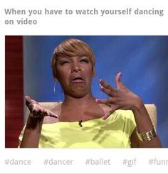 Haha i think that too Les Memes, Funny Memes, Hilarious, Funny Dance Quotes, Dancer Quotes, It's Funny, Childhood Ruined, Right In The Childhood, Childhood Memories