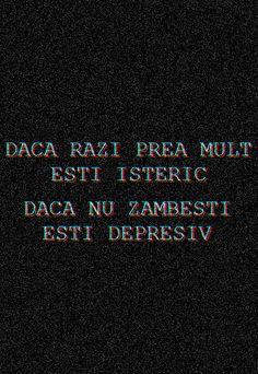 DACA RAZI PREA MULT ESTI ISTERIC , DACA NU ZAMBESTI ESTI DEPRESIV ~ Emmi Hell&Back ~