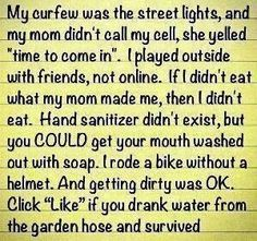 Hide & go seek, riding bikes, building forts, playing hopscotch, playing house, treasure hunts...the simple things that were perfect!