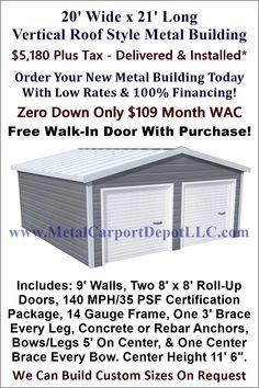 x Steel Building (Vertical Roof Metal Garage) - Metal Carport Depot Metal Carports, Metal Garages, Steel Panels, Roof Panels, Garage Door Design, Garage Doors, Roll Up Doors, Roof Colors, Roof Styles
