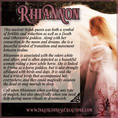 Inked Goddess Creations March is the Celtic/Welsh Feast of Rhiannon! Rhiannon is the epitome of powerful, confident feminine energy. Besides being known for her beauty and influence, she is also considered generous, kind, and just. Pagan Gods, Pagan Witch, Wiccan, Witchcraft, Witches, Celtic Paganism, Celtic Mythology, Celtic Goddess Names, Celtic Names