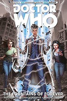 Doctor Who the tenth doctor : the fountains of forever /Nick Abadis.  please clcik on the book jacket to check availability or place a hold @ Otis.