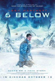 6 BELOW is in UK cinemas now.  Read our review  http://www.themoviewaffler.com/2017/10/new-release-review-6-below.html