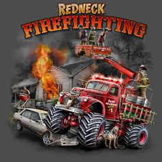 Image detail for -Redneck Firefighting Graphic T-Shirt | ItsT-ShirtTime.Com