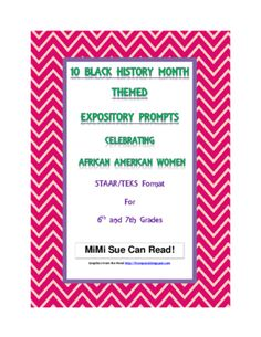 10 Black History Month (Female) Expository Writing Prompts STAAR 6th 7th Grades from MiMi Sue Can Read on TeachersNotebook.com -  - 10 Black History Month (Female) Expository Writing Prompts STAAR 6th 7th Grades/Ruby Bridges/Harriet Tubman/Rosa Parks/Condoleezza Rice/Barbara Jordan/Mae Jemison