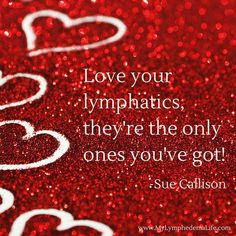 """""""Love your lymphatics they're the only ones you've got! #inspiration #quote #lymphedema #mylymphedemalife #solideamedical #compressiongarments…"""""""
