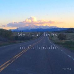 Even though I have to temporarily leave my new beloved state of CO, my heart, soul and happiness will remain until one day I can come back.  I am overwhelmed by sadness and loss.