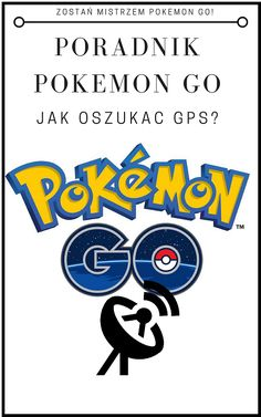 Poradnik Pokemon GO   Jak oszukać GPS i zmienić swoją lokalizacje