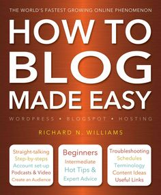 How to Blog Made Easy is the essential guide for all those who want to make sense of the hows and whys of this incredible new platform. Both for writers, artists, musicians and anyone aiming to make m