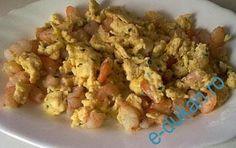 Pranzul meu, nu ma mai satur de oua Omleta cu creveti, foarte buna, aceasta se poate consuma inca din atac.