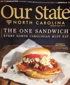 The famous pork chop sandwich at Snappy Lunch in Mt. Airy, NC made the February 2015 cover of Our State magazine.