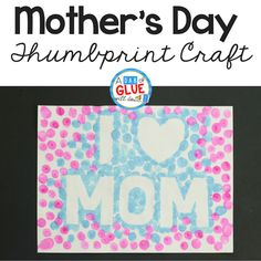 Celebrate mom with this easy I Love Mom Mother's Day Thumbprint craft. Easy for early learners to do on their own or with a little teacher assistance.