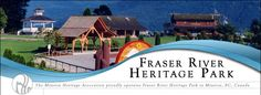 Heritage of Mission – Beauty and historic spots of Mission BC and around Fraser River, Fraser Valley, Family Practice, The Great Outdoors, Vancouver, Health And Wellness, Beautiful Places, Goals, Explore