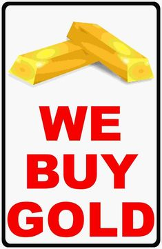 We Buy Gold Sign Storefront Signs, Round Corner, Drill, Rust, Finance, Gold, Industrial, Stuff To Buy, Window
