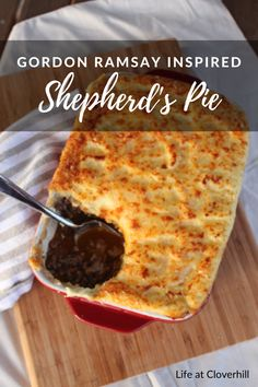 Gordon Ramsay's Shepherd's Pie - Life at Cloverhill Hp Sauce, Gordon Ramsay, Shepherds Pie Recipe Healthy, Asparagus Recipes Oven, Healthy Ground Beef, Simply Yummy, Healthy Superbowl Snacks, Beef And Potatoes, Mashed Potatoes