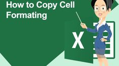 How To Copy Cell Formating : Office Excel Training