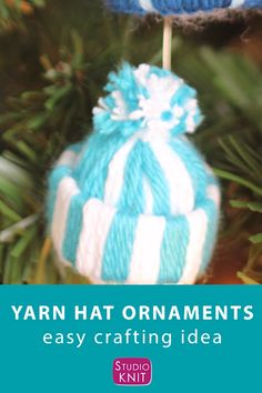 Yarn Hat Ornament Easy Craft Get creative making easy Yarn Hat Ornaments! They are an adorable Christmas craft project to make with your friends and family because there are NO knitting skills required. Diy Craft Projects, Christmas Craft Projects, Christmas Ornament Crafts, Holiday Crafts, Paper Ornaments, Yarn Projects, Holiday Ornaments, Christmas Trees, Easy Yarn Crafts