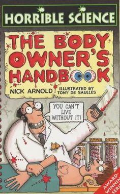 Body Owner's Handbook (Horrible Science): Amazon.co.uk: Nick Arnold, Tony de Saulles: Books