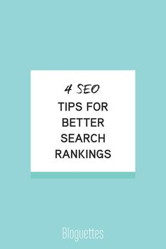 Tips for getting better search rankings online! #bloguettes