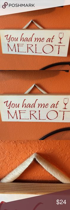 """NEW """"You Had Me At Merlot"""" Wall Art """"You Had Me At Merlot"""" Wall Art 13x5 cowhide hanger! Other"""