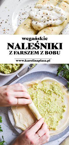 Proste naleśniki z farszem ze zblendowanego bobu i tofu, które przypominają smakiem ruskie. #wegańskie #vegan #naleśniki #bób #przepisy Tofu, Ethnic Recipes