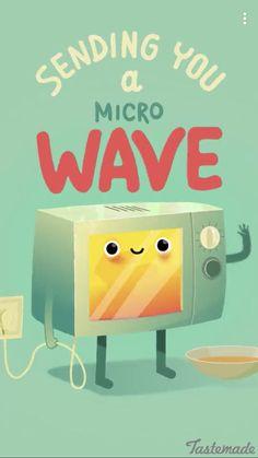 Microwave pun, phahahahaha