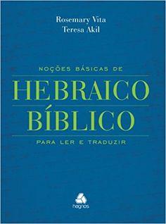Noções Básicas de Hebraico Bíblico - 9788589320405 - Livros na Amazon Brasil